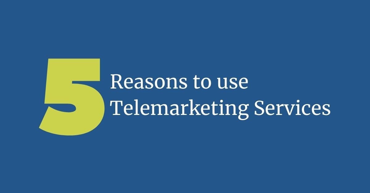 reasons to use telemarketing services